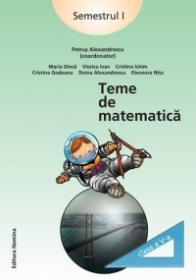 Teme de matematica. Clasa a V-a, semestrul I - Petrus Alexandrescu (coord.)