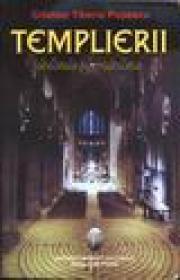 Templierii, istorie si mistere - Cristian Tiberiu Popescu