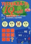 Testeaza-ti IQ-ul! 400 de intrebari pentru a-ti testa cunostintele si capacitatile! (8-10 ani) - ***