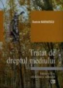 Tratat de dreptul mediului Ed. II - Daniela Marinescu
