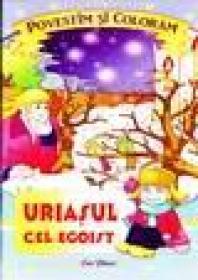 Uriasul cel egoist -