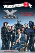 X-men - Fa cunostinta cu X-Men!  -