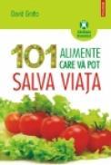 101 alimente care va pot salva viata - David Grotto