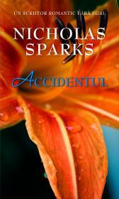 Accidentul - Nicholas Sparks