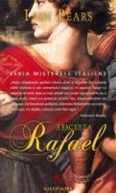 Afacerea Rafael - Iain Pears