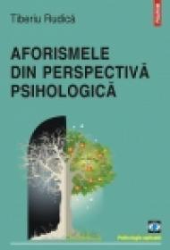 Aforismele din perspectiva psihologica - Tiberiu Rudica