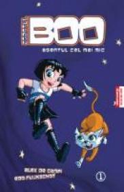 Agentul Boo. Agentul Cel Mai Mic - Alex de Campi, Edo Fuijschot