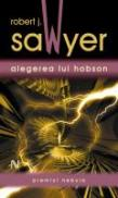 Alegerea Lui Hobson - Robert J. Sawyer