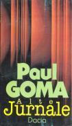 Alte Jurnale - Paul Goma