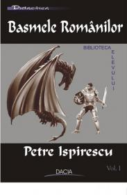 Basmele Romanilor.  Vol I - Petre Ispirescu
