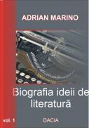 Biografia Ideii De Literatura Vol I - Adrian Marino
