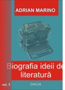 Biografia Ideii De Literatura Vol V - Adrian Marino
