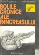 Bolile Cronice Ale Pancreasului - Mircea Grigorescu Monica Lencu