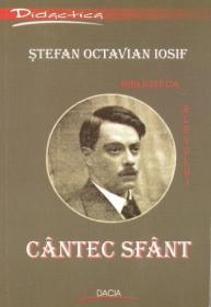 Cantec Sfant - Stefan Octavian Iosif