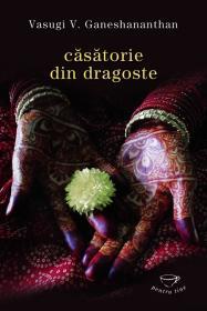 Casatorie din dragoste - V.V. Ganeshnanthan