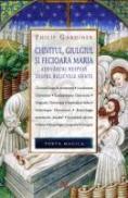 Chivotul, Giulgiul Si Fecioara Maria - Philip Gardiner