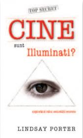 Cine sunt Illuminati? - Lindsay Porter