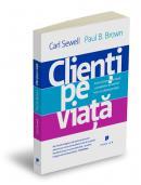 Clienti pe viata - Carl Sewell, Paul B. Brown