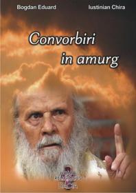 Convorbiri In Amurg - Bogdan Eduard Iustinian Chira