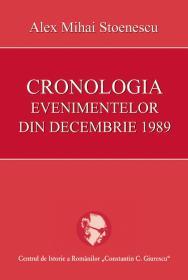 Cronologia evenimentelor din decembrie 1989 - Alex Mihai Stoenescu