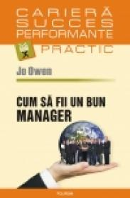 Cum sa fii un bun manager - Jo Owen