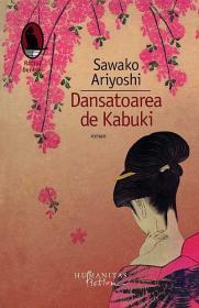 Dansatoarea de Kabuki  - Sawako Ariyoshi