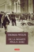 De la moarte pina-n zori - Thomas Wolfe
