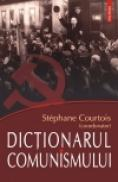 Dictionarul comunismului - Stephane Courtois (coord. )