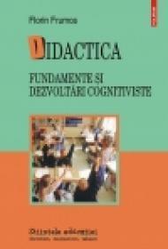 Didactica. Fundamente si dezvoltari cognitiviste - Florin Frumos
