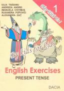 English Exercises Present Tense - Iulia Tisaianu, Andreea Andrei si Altii