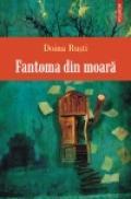 Fantoma din moara - Doina Rusti