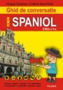 Ghid de conversatie roman-spaniol - Dragos Cojocaru, Cristina Sava-Pisot