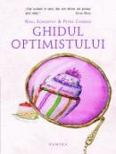 Ghidul Optimistului. Ghidul Pesimistului - Niall Edworthy, Petra Cramsie