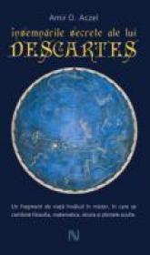 Insemnarile Secrete Ale Lui Descartes - Amir D. Aczel