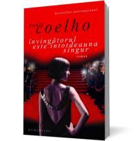 Invingatorul este intotdeauna singur - Coelho Paulo