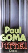 Jurnalul Unui Jurnal - Paul Goma