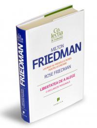 Libertatea de a alege - O declaratie personala - Milton Friedman & Rose Friedman