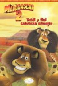 Madagascar 2 - Tatal Si Fiul Salveaza Situatia - Gail Herman