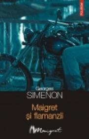 Maigret si flamanzii - Georges Simenon