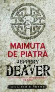 Maimuta de piatra - Jeffrey Deaver