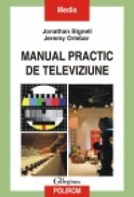 Manual practic de televiziune - Jonathan Bignell, Jeremy Orlebar