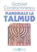Marginalii La Talmud - Gabriel Constantinescu