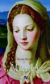Maria - Marek Halter