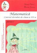 Matematica Caietul Elevului De Clasa A Iii-a Partea I - Steriana Chetroiu, Mariana Spineanu