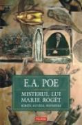 Misterul lui Marie Roget. Schite, nuvele, povestiri - Edgar Allan Poe