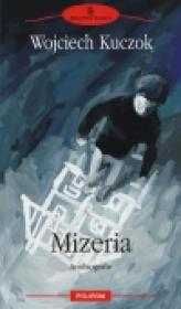 Mizeria. Antibiografie - Wojciech Kuczok