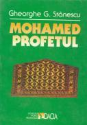 Mohamed Profetul - Gheorghe G. Stanescu