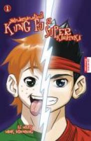 Neindemanaticul Kung Fu Si Superkarateka - D. J. Milky, Mark Seidenberg
