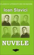 Nuvele - Slavici Ioan