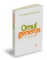 Omul generos - Tor Norretranders